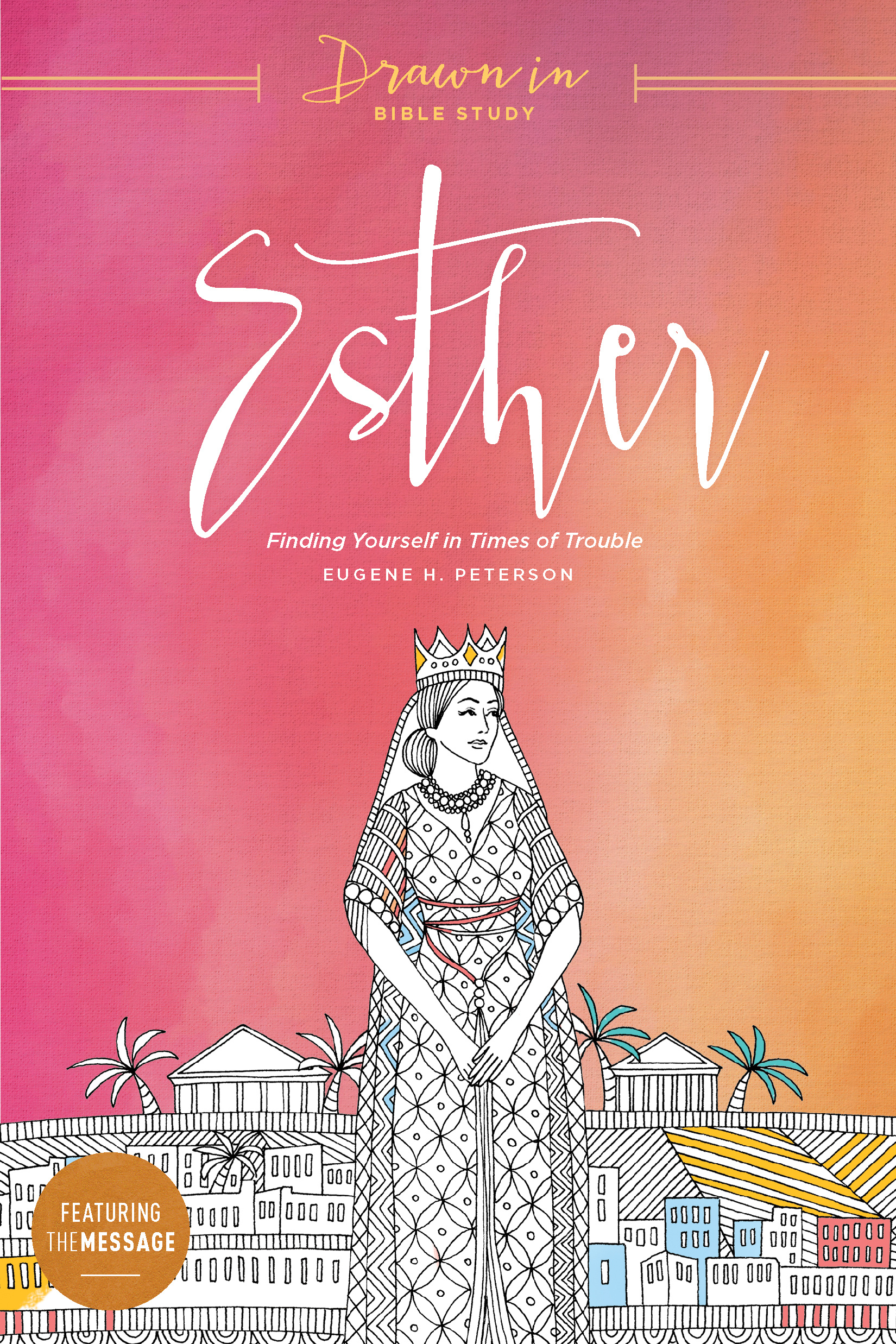 Drawn-In Bible Study: Esther